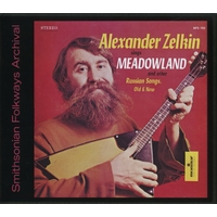 Alexander Zelkin sings Meadowland and other Russian Songs, Old & New